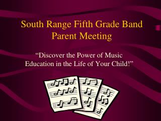 South Range Fifth Grade Band Parent Meeting