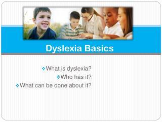 Dyslexia Basics