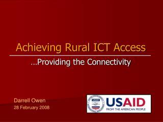 Achieving Rural ICT Access