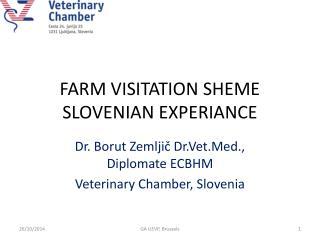 FARM VISITATION SHEME SLOVENIAN EXPERIANCE
