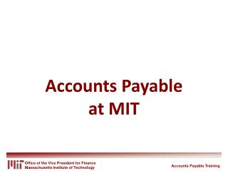 Accounts Payable at MIT