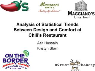 Analysis of Statistical Trends Between Design and Comfort at Chili�s Restaurant