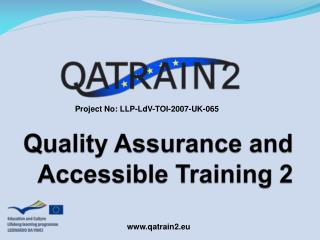 Quality Assurance and Accessible Training 2