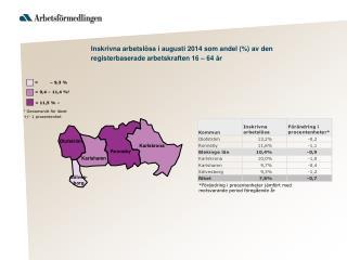 I nskrivna  arbetsl ö sa  i augusti 2014  som andel (%) av den