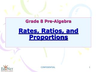 Grade 8 Pre-Algebra Rates, Ratios, and Proportions