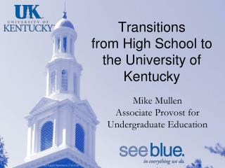 Transitions  from High School to the University of Kentucky