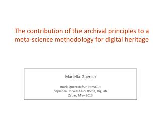 The contribution of the archival principles to a meta-science methodology for digital heritage