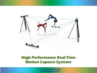 High Performance Real-Time Motion Capture Systems