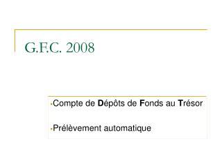 G.F.C. 2008