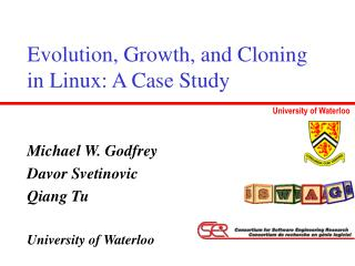 Evolution, Growth, and Cloning in Linux: A Case Study