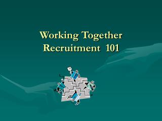 Working Together Recruitment  101