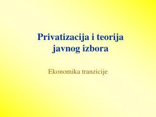 Privatizacija i teorija javnog izbora