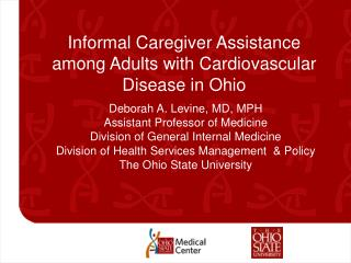 Informal Caregiver Assistance among Adults with Cardiovascular Disease in Ohio