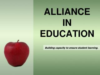ALLIANCE IN  EDUCATION