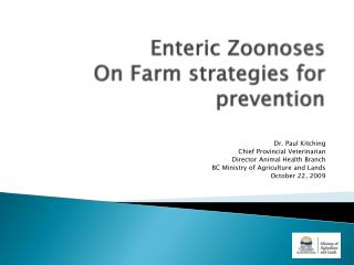 Enteric  Zoonoses On Farm strategies for prevention