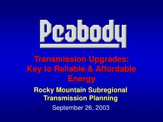 Transmission Upgrades: Key to Reliable & Affordable Energy