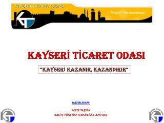 KAYSERİ TİCARET ODASI