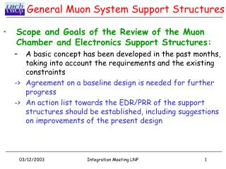 General Muon System Support Structures
