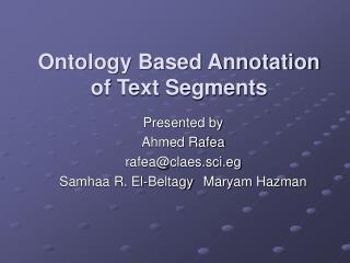 Ontology Based Annotation of Text Segments