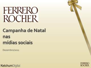 Campanha de Natal  nas  mídias sociais Dezembro/2011