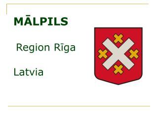 M?LPILS  Region R?ga Latvia