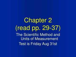 Chapter 2 (read pp. 29-37)