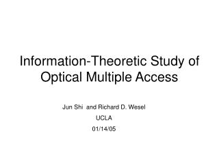 Information-Theoretic Study of Optical Multiple Access