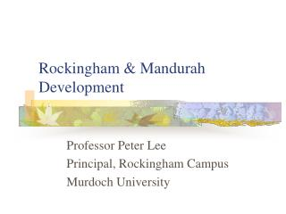 Rockingham & Mandurah Development