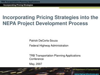 Incorporating Pricing Strategies into the NEPA Project Development Process