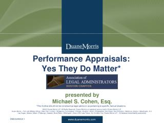 Performance Appraisals:  Yes They Do Matter*