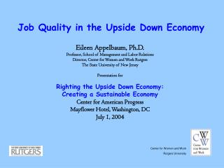 Job Quality in the Upside Down Economy