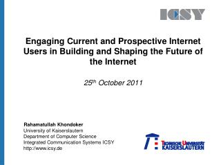 Engaging Current and Prospective Internet Users in Building and Shaping the Future of the Internet