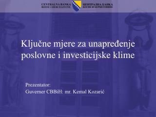 Ključne mjere za unapređenje poslovne i investicijske klime
