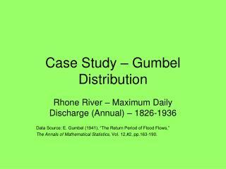 Case Study – Gumbel Distribution