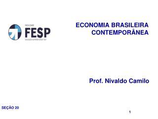 ECONOMIA BRASILEIRA CONTEMPOR�NEA