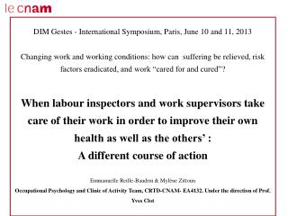 DIM Gestes - International Symposium, Paris, June 10 and 11, 2013