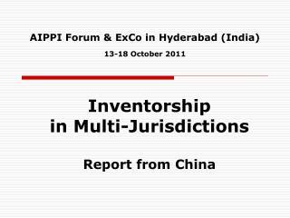 AIPPI Forum & ExCo in Hyderabad (India) 13-18 October 2011