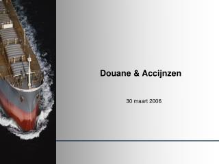 Douane & Accijnzen