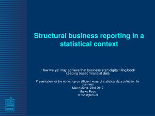 Structural business reporting in a statistical context