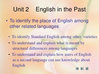 Unit 2    English in the Past