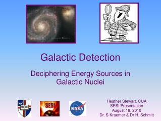 Galactic Detection