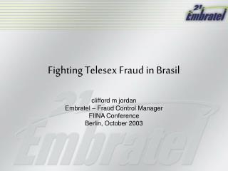 Fighting Telesex Fraud in Brasil
