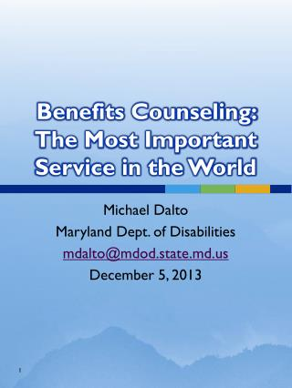 Benefits Counseling: The Most Important Service in the World