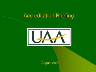 Accreditation Briefing