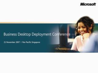 Business Desktop Deployment 2007