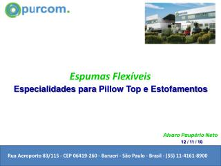 Rua Aeroporto 83/115 - CEP 06419-260 - Barueri - São Paulo - Brasil - (55) 11-4161-8900