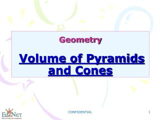 Geometry Volume of Pyramids and Cones