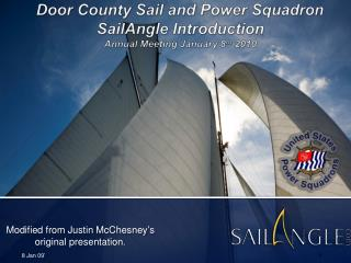 Door County Sail and Power Squadron SailAngle Introduction Annual Meeting January 8 th  2010