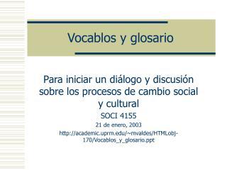 Vocablos y glosario