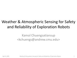Weather  Atmospheric Sensing for Safety and Reliability of Exploration Robots